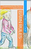 img - for Barn Rules: Companion to the Brown Pony Series book / textbook / text book