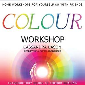 Colour Workshop | [Cassandra Eason]