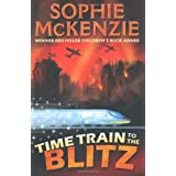 Time Train to the Blitzby Sophie McKenzie