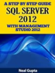 A Step By Step Guide to SQL Server 20...