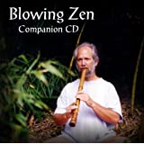 Blowing Zen: Companion CD