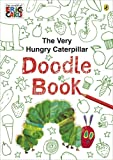 Eric Carle The Very Hungry Caterpillar Doodle Book