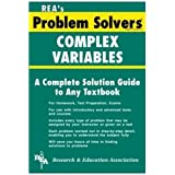 Complex Variables Problem Solver (Problem Solvers Solution Guides)