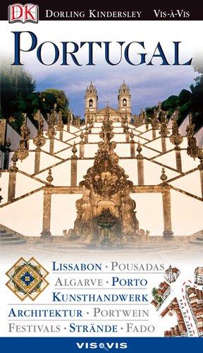 Vis a Vis Reiseführer Portugal: Lissabon, Pousadas,