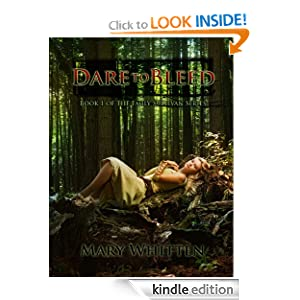Free Kindle Book: Dare to Bleed (Emily Sullivan Series), by Mary Whitten.