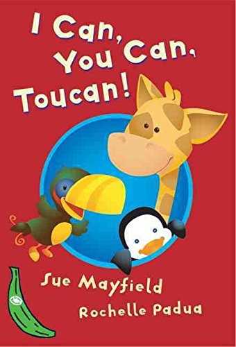 [I Can, You Can, Toucan: Green Banana] (By: Sue Mayfield) [published: March, 2005] (You Can Toucan compare prices)