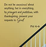 Do not be anxious about anything but in everything by prayer and petition with thanksgiving present your requests to God Vinyl Wall Decals Quotes Sayings Words Art Decor Lettering Vinyl Wall Art Inspirational Uplifting