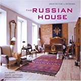 The Russian House: Architecture & Interiors