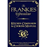 The Frankies Spuntino Kitchen Companion & Cooking Manual ~ Peter Meehan