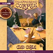 Decaffeinated Corpse: A Coffeehouse Mystery, Book 5 | [Cleo Coyle]