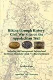 img - for Hiking Through History: Civil War Sites on the Appalachian Trail book / textbook / text book