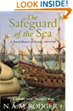 The Safeguard of the Sea: A Naval History of Britain 660-1649: v. 1 (Naval History of Britain 1)