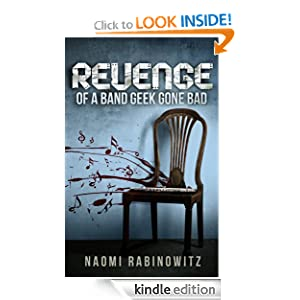 KND Kindle Free Book Alert for February 23: Hundreds of brand new Freebies added to Our Free Titles Listing plus … Naomi Rabinowitz's Revenge Of A Band Geek Gone Bad  (Today's Sponsor – 99 Cents)