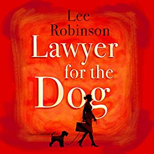 Lawyer for the Dog Audiobook