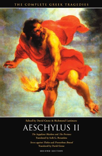 Aeschylus II: The Suppliant Maidens and The Persians,...