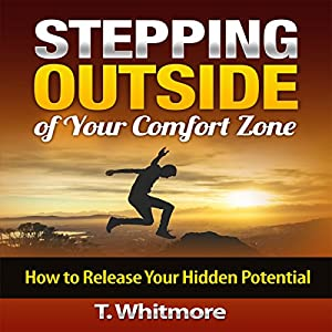 Stepping Outside of Your Comfort Zone Audiobook