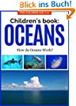 Children's Book: OCEANS: How do Ocean...