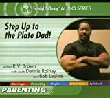 img - for Step Up to the Plate Dad! (FamilyLife Today Audio Series) book / textbook / text book