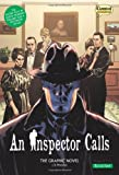 J. B. Priestley An Inspector Calls the Graphic Novel: Quick Text