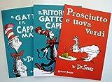 img - for Set of 3 Dr. Seuss Books in Italian (Gatto e il Cappello Matto, Ritorno, Prosciutto e Uova Verdi) (The Cat in the Hat, The Cat in The Hat Comes Back, Green Eggs and Ham) Italian Edition book / textbook / text book