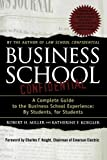 Business School Confidential: A Complete Guide to the Business School Experience: By Students, for Students (0312300867) by Koegler, Katherine F.