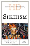img - for Historical Dictionary of Sikhism (Historical Dictionaries of Religions, Philosophies, and Movements Series) book / textbook / text book