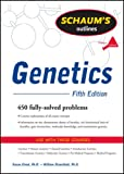 Schaum's Outline of Genetics, Fifth Edition (Schaum's Outline Series)