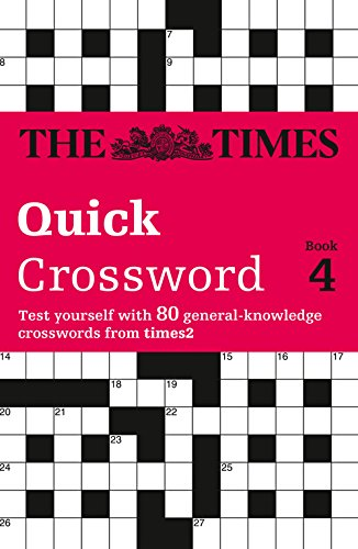 The Times Quick Crossword Book 4: 80 General Knowledge Puzzles from the Times 2 (Bk.4) PDF