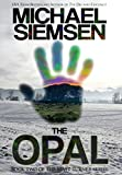 The Opal – Book Two of the Matt Turner Series