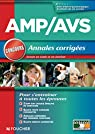 AMP - AVS - Annales corrigées Concours par Béal