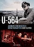 img - for U-564: Au c ur d'une mission du Korvettenkapit n Teddy Suhren (French Edition) book / textbook / text book