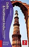 Delhi & Northwest India (includes Amritsar, Shimla, Leh, Srinagar, Kullu Valley, Dharamshala) (Footprint Focus Guide) Vanessa Betts