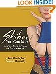 Shibari You Can Use: Japanese Rope Bo...