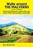 img - for Walks Around the Malverns: Exploring England's Oldest Hills and Some of the Surrounding Countryside book / textbook / text book