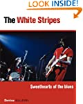 White Stripes: Sweethearts of the Blues