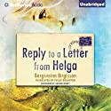 Reply to a Letter from Helga (       UNABRIDGED) by Bergsveinn Birgisson Narrated by Arthur Morey
