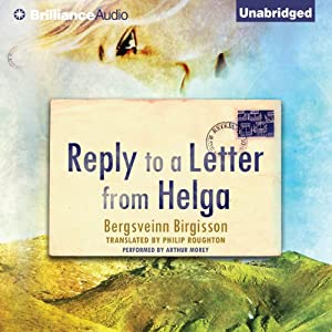 Reply to a Letter from Helga | [Bergsveinn Birgisson]
