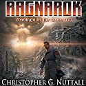 Ragnarok: Twilight of the Gods, Book 3 Audiobook by Christopher G. Nuttall Narrated by Corey Gagne