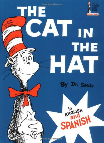 The Cat in the Hat: In English and Spanish (Beginner Books(R)) (Spanish Edition)