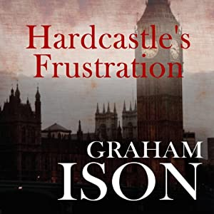 Hardcastle's Frustration Audiobook