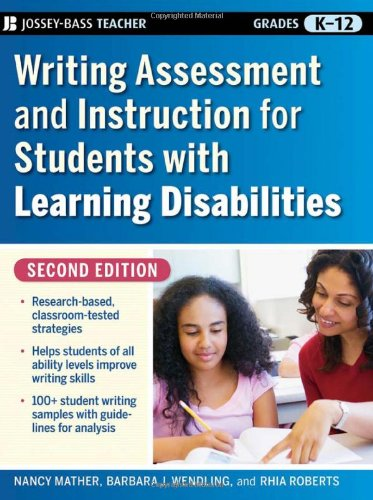 Writing Assessment and Instruction for Students with...
