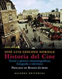 img - for Historia Del Cine/ Film History: Teoria Y Generos Cinematograficos, Fotografia Y Television / Cinematography Theory and Genres, Photography and Television (Spanish Edition) book / textbook / text book