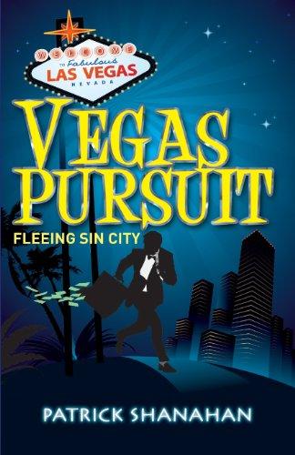 Book: Vegas Pursuit (Fleeing Sin City) by Patrick Shanahan