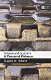 img - for Deleuze and Guattari's 'A Thousand Plateaus': A Reader's Guide (Reader's Guides) book / textbook / text book