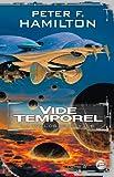 echange, troc Peter F. Hamilton - La Trilogie du Vide, tome 2 : Vide temporel