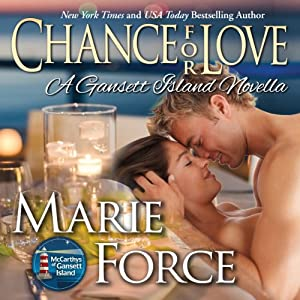 Chance for Love: McCarthys of Gansett Island, Book 10.5 | [Marie Force]