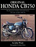 Original Honda CB750: The Restorer's...