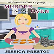 Murder in the Oven: A Camellia Cove Mystery Book 1 | Jessica Preston