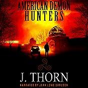 American Demon Hunters | J. Thorn