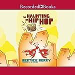 The Haunting of Hip Hop | Bertice Berry